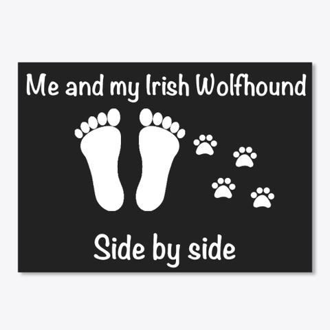 Me And My Irish Wolfhound Black T-Shirt Front