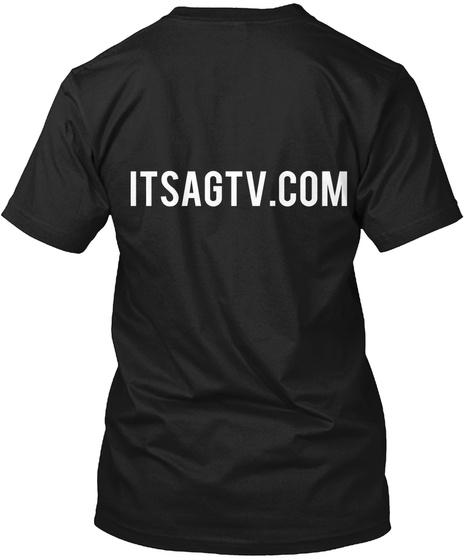 Itsagtv.Com Black T-Shirt Back