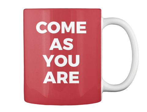 Come As You Are Bright Red Mug Back