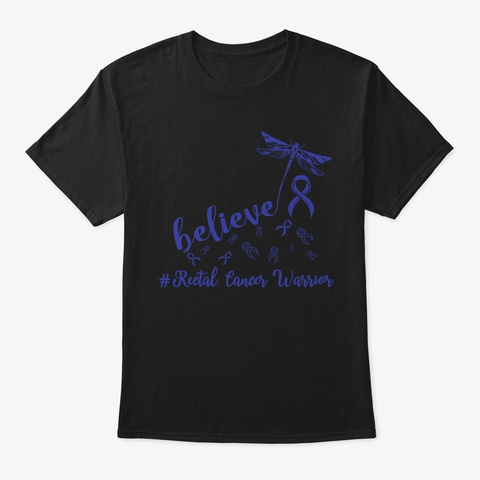 Rectal Cancer Believe Dragonfly Tee Black T-Shirt Front