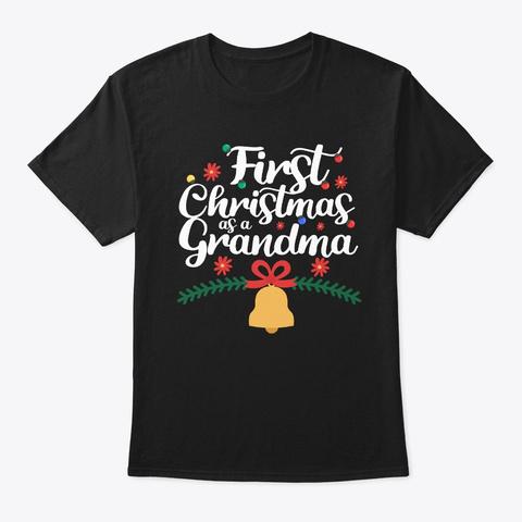 Christmas Grandma Shirt First Christmas Black T-Shirt Front