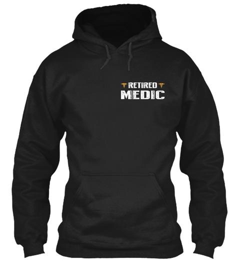 Retired Medic Black Sweatshirt Front