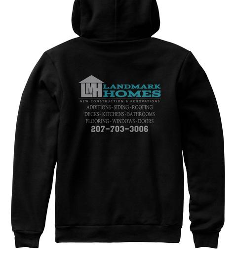 Landmark Homes New Construction & Renovation Addition Siding Roofing Decks Kitchens Bathrooms Flooring Windows Doors... Black T-Shirt Back