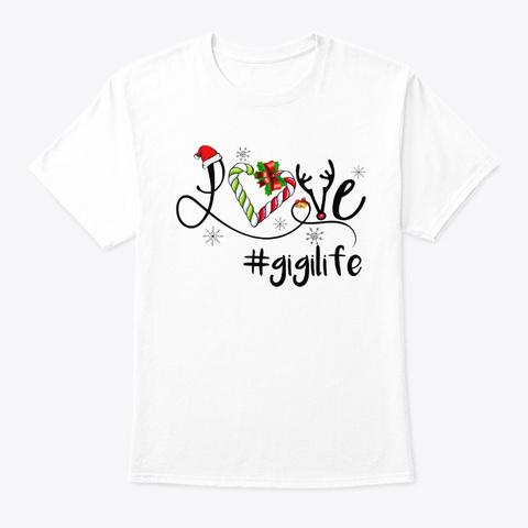 Gigi Life Christmas Tshirt White T-Shirt Front