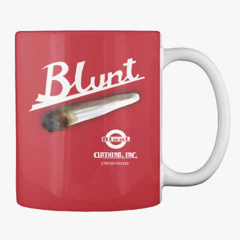 Blunt Joint Coffee Mug Bright Red T-Shirt Back