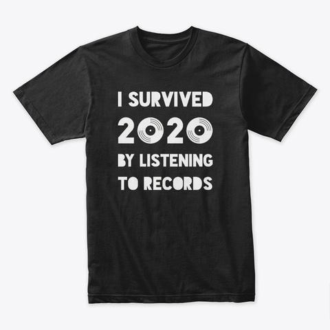 I Survived 2020 Vinyl T Shirt Black T-Shirt Front