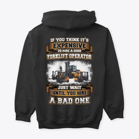 Good Forklift Operator Shirt Black T-Shirt Back