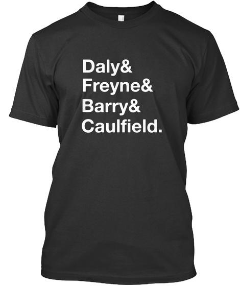 Daly & Freyne & Barry & Caultield Black T-Shirt Front