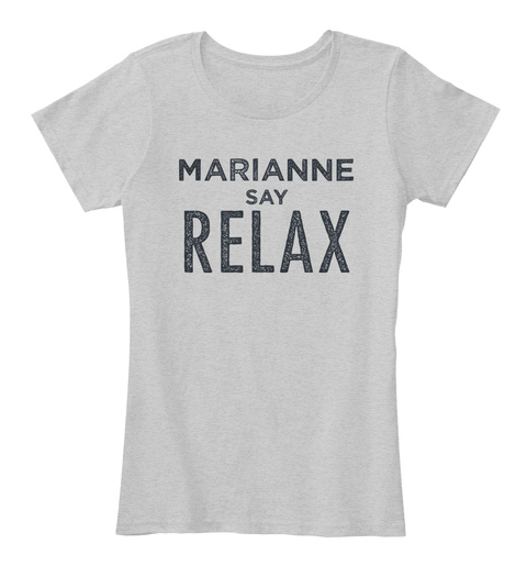 Marianne Relax! Light Heather Grey T-Shirt Front