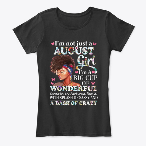 August Girl [ View More ]. Black T-Shirt Front