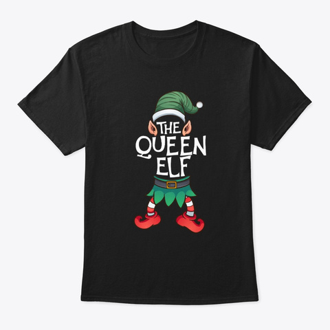 The Queen Elf Christmas Family Matching Black T-Shirt Front