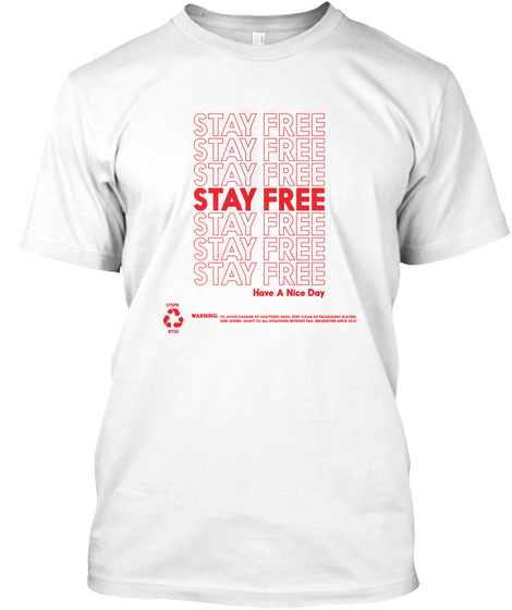 Stay Free White T-Shirt Front