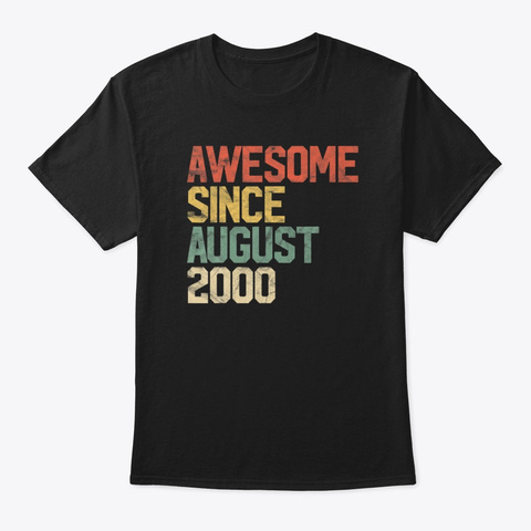 Awesome Since August 2000 20 Birthday Black T-Shirt Front