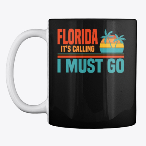 Florida Is Calling I Must Go Designs Black T-Shirt Front