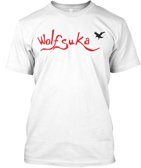Wolfsuka White T-Shirt Front