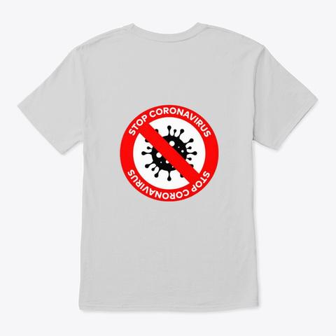 Corona Virus (Covid19) Awareness Merch Light Steel T-Shirt Back
