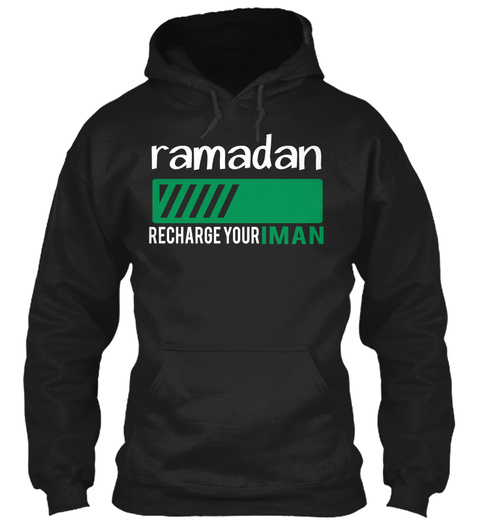 Ramadan Recharge Your Iman Black Sweatshirt Front