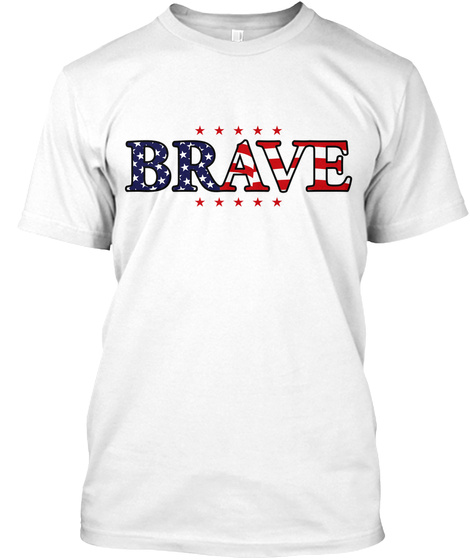 Brave 2017 White T-Shirt Front