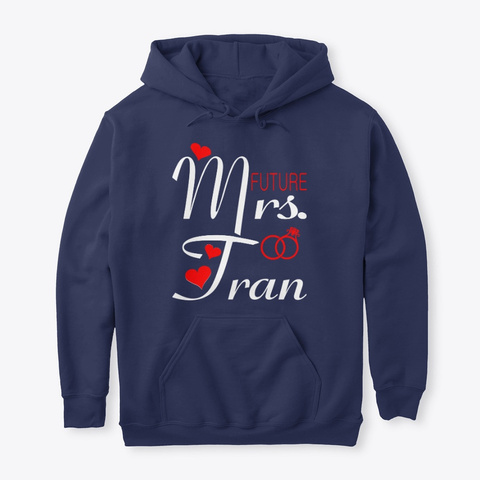 Future Mrs Tran Wife Bride To Be Navy T-Shirt Front