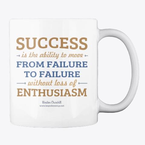 Success   Enthusiasm White T-Shirt Back
