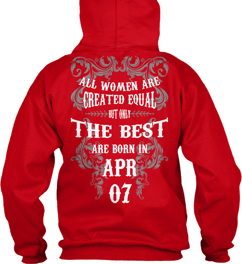 All Women  The Best Are Born In   Apr 07 Red T-Shirt Back