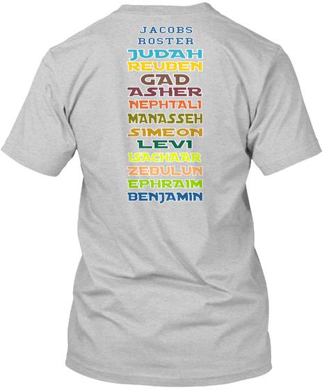 Jacobs Roster Judah Reuben G Ad Asher Nephtali Manasseh Simeon Levi Isachaar Zebulun Ephraim Benjamin Light Steel T-Shirt Back