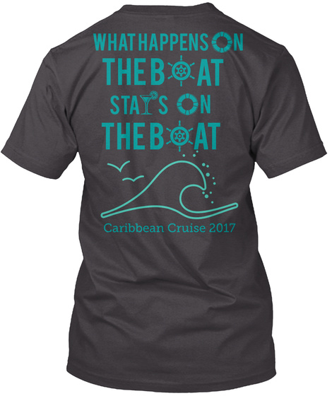 N What Happens  The B At N Sta S The B At Caribbean Cruise 2017 Heathered Charcoal  T-Shirt Back