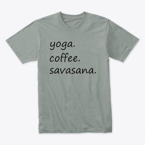 Yoga Coffee Savasana|Meditation Warm Grey T-Shirt Front