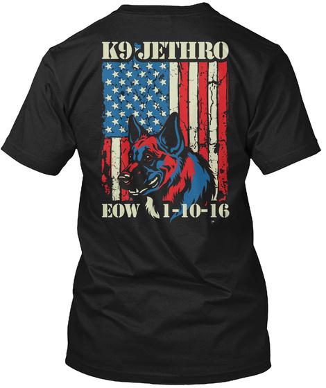 Police K9 K9 Jethro Eow 1 10 16 Black T-Shirt Back