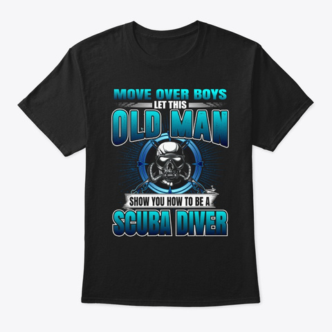 Show You How To Be A Scuba Diver Tee Black T-Shirt Front