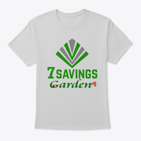 7 Savings Garden  Light Steel T-Shirt Front
