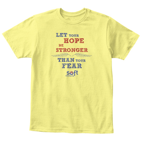 Let Your Hope   Trisomy Awareness Kids Lemon Yellow  T-Shirt Front