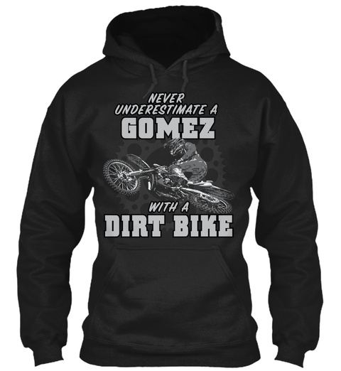 Gomez With A Dirt Bike Black T-Shirt Front