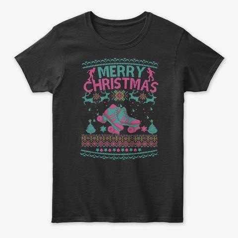 Roller Skate Girl Ugly Christmas Funny Black T-Shirt Front