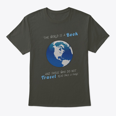 The World Is A Book, Travel Theme Smoke Gray T-Shirt Front