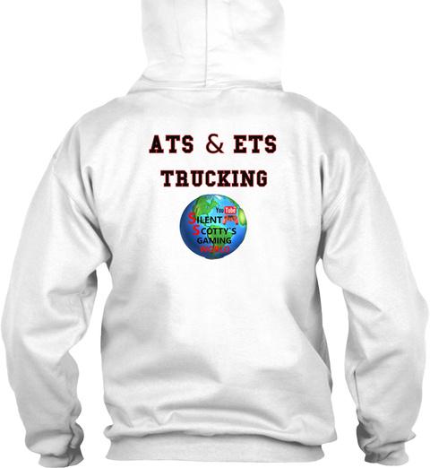 Ats & Ets Trucking White Sweatshirt Back