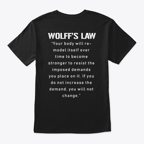 Wolff's Law Fitness Black T-Shirt Back