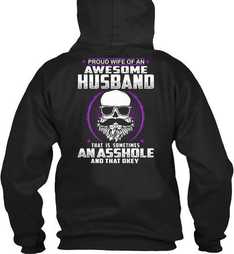 Proud Wife Of A**Hole Husband Black T-Shirt Back