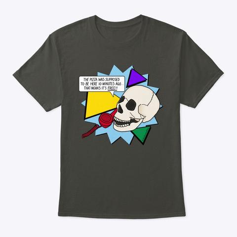 Free Pizza By Dasharez0 Ne Smoke Gray T-Shirt Front