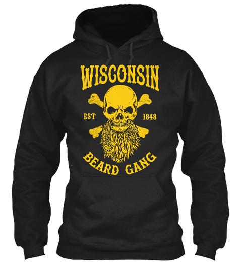 Wisconsin Est 1848 Beard Gang  Black Sweatshirt Front