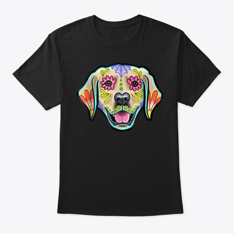Golden Retriever Day Of The Dead Sugar S Black T-Shirt Front