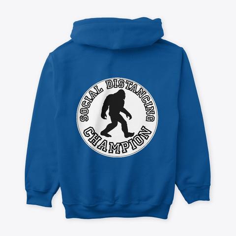 Bigfoot  Social Distancing Champion  Royal T-Shirt Back