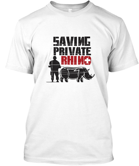 Saving Private Rhino White T-Shirt Front