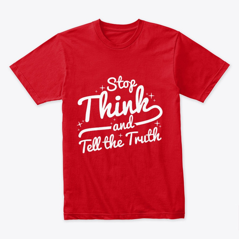 Tell The Truth 1 Red T-Shirt Front
