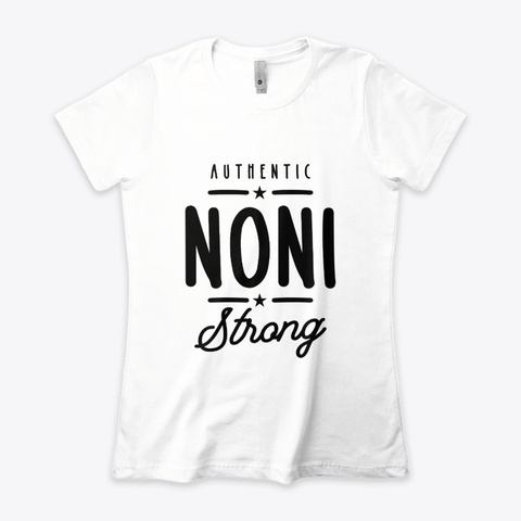 Noni Strong   Mother Grandma Gift White T-Shirt Front