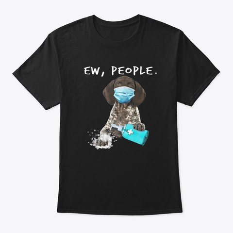 German Shorthaired Pointer Wearing Mask Black T-Shirt Front
