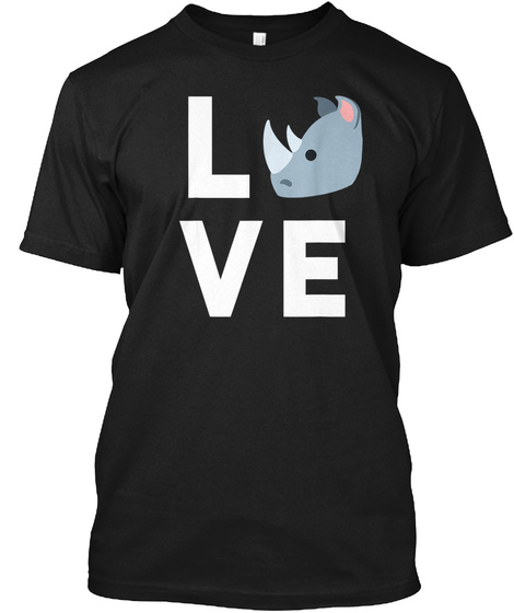 Cute I Love Rhinos T Shirt | Funny Rhino Black T-Shirt Front