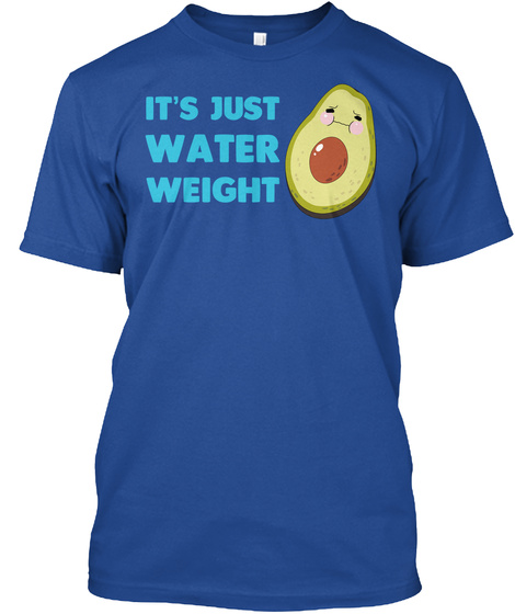 It's Just Water Weight Deep Royal T-Shirt Front