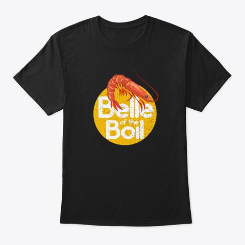 Shrimp Belle Of The Boil Funny Womens Re Black T-Shirt Front