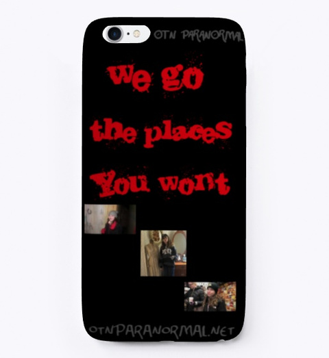 Otn Paranormal Phone Case Black T-Shirt Front